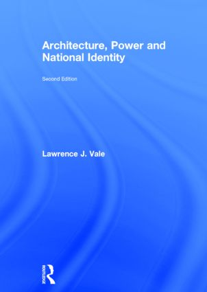 Architecture, Power and National Identity: 2nd Edition (Hardback) book cover