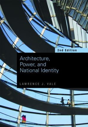 Architecture, Power and National Identity: 2nd Edition (e-Book) book cover