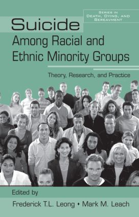 Suicide Among Racial and Ethnic Minority Groups: Theory, Research, and Practice (Hardback) book cover