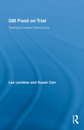 GM Food on Trial: Testing European Democracy (Hardback) book cover