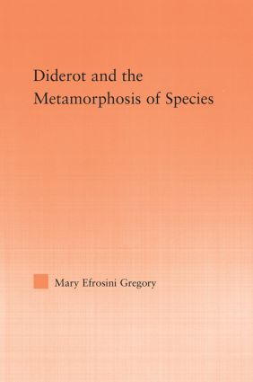 Diderot and the Metamorphosis of Species: 1st Edition (Paperback) book cover