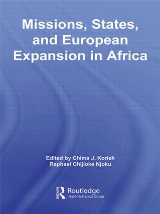 Missions, States, and European Expansion in Africa: 1st Edition (Hardback) book cover