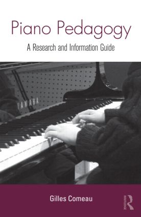 Piano Pedagogy: A Research and Information Guide (Hardback) book cover