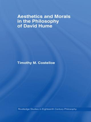 Aesthetics and Morals in the Philosophy of David Hume: 1st Edition (Hardback) book cover