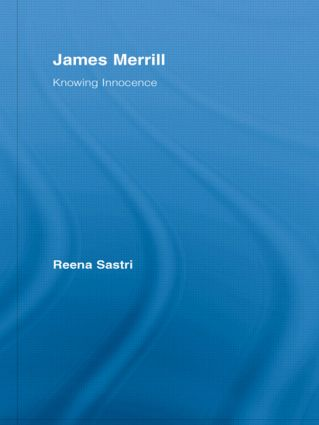 James Merrill: Knowing Innocence (Hardback) book cover