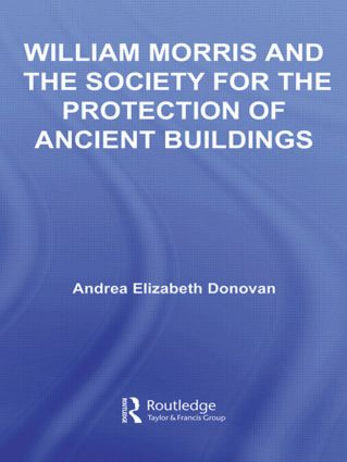 William Morris and the Society for the Protection of Ancient Buildings (Hardback) book cover