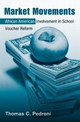 Market Movements: African American Involvement in School Voucher Reform book cover