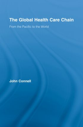 The Global Health Care Chain: From the Pacific to the World book cover