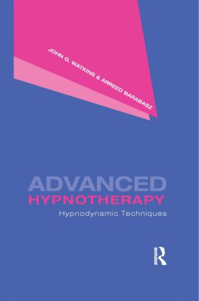 Advanced Hypnotherapy: Hypnodynamic Techniques (Hardback) book cover