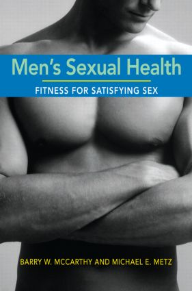 Men's Sexual Health: Fitness for Satisfying Sex, 1st Edition (Paperback) book cover
