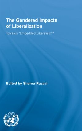 The Gendered Impacts of Liberalization: Towards