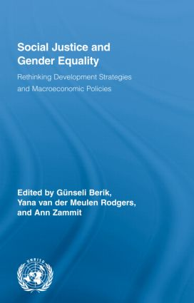 Social Justice and Gender Equality: Rethinking Development Strategies and Macroeconomic Policies, 1st Edition (Hardback) book cover