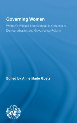 Governing Women: Women's Political Effectiveness in Contexts of Democratization and Governance Reform (Hardback) book cover