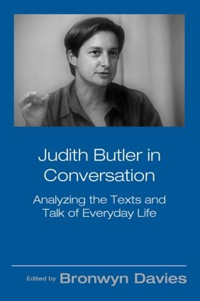 Judith Butler in Conversation: Analyzing the Texts and Talk of Everyday Life (Paperback) book cover