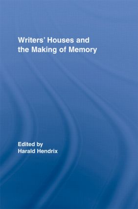 Writers' Houses and the Making of Memory (Hardback) book cover