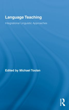 Language Teaching: Integrational Linguistic Approaches (Hardback) book cover