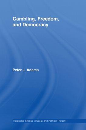Gambling, Freedom and Democracy (Hardback) book cover