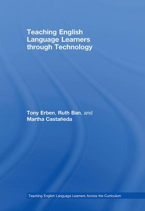 Teaching English Language Learners through Technology book cover