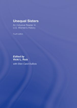 Unequal Sisters: An Inclusive Reader in US Women's History, 4th Edition (Hardback) book cover