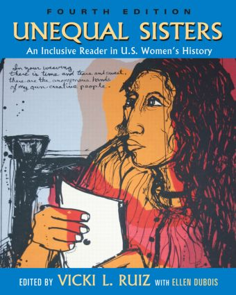 Unequal Sisters: An Inclusive Reader in US Women's History, 4th Edition (Paperback) book cover