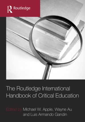 The Routledge International Handbook of Critical Education (Hardback) book cover