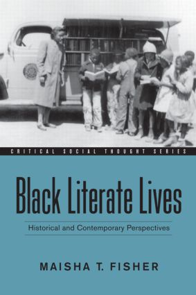 Black Literate Lives: Historical and Contemporary Perspectives book cover