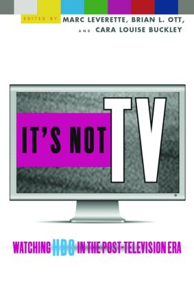 It's Not TV: Watching HBO in the Post-Television Era (Paperback) book cover