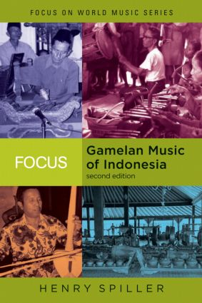 Focus: Gamelan Music of Indonesia book cover