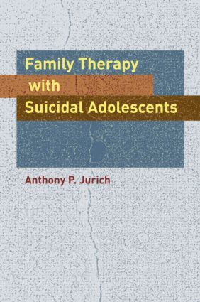 Family Therapy with Suicidal Adolescents (Hardback) book cover