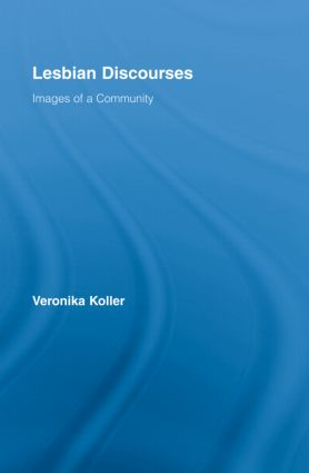 Lesbian Discourses: Images of a Community (Hardback) book cover