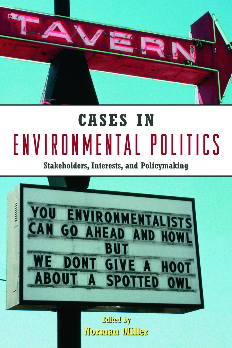 Cases in Environmental Politics: Stakeholders, Interests, and Policymaking (Paperback) book cover