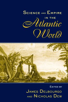 Science and Empire in the Atlantic World (Paperback) book cover