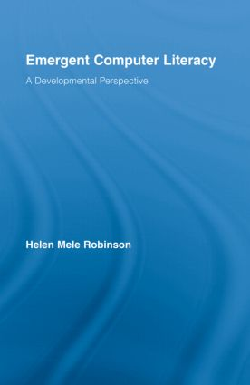Emergent Computer Literacy: A Developmental Perspective book cover
