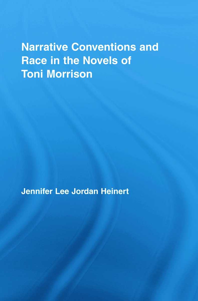 Narrative Conventions and Race in the Novels of Toni Morrison (Hardback) book cover