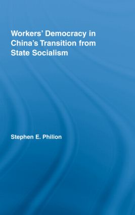 Workers' Democracy in China's Transition from State Socialism book cover