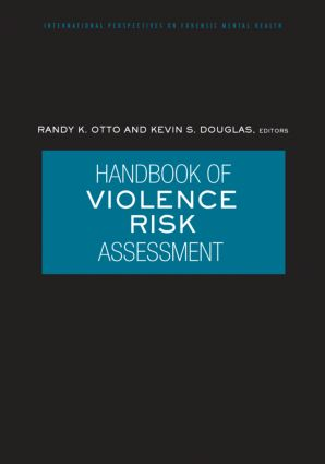 Handbook of Violence Risk Assessment (Hardback) book cover