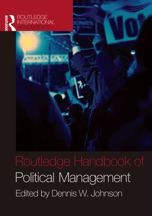 Routledge Handbook of Political Management (Hardback) book cover