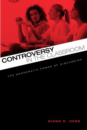 Controversy in the Classroom: The Democratic Power of Discussion, 1st Edition (Paperback) book cover