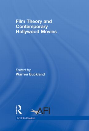 Film Theory and Contemporary Hollywood Movies: 1st Edition (Hardback) book cover