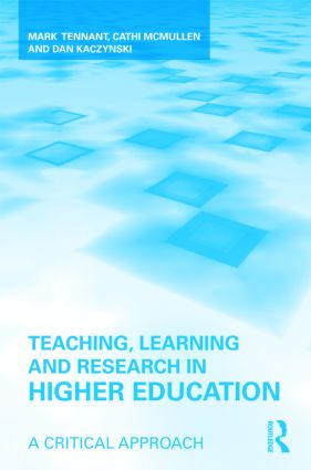 Teaching, Learning and Research in Higher Education: A Critical Approach (Paperback) book cover