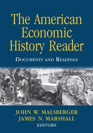 The American Economic History Reader: Documents and Readings (Paperback) book cover