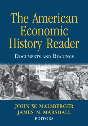 The American Economic History Reader: Documents and Readings, 1st Edition (Paperback) book cover