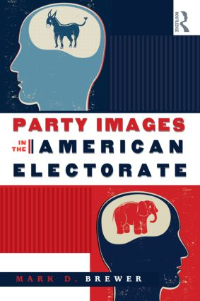 Party Images in the American Electorate (Paperback) book cover