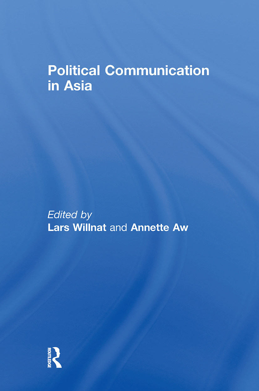 Introduction: Th e Big Unknown: Political Communication in Asia