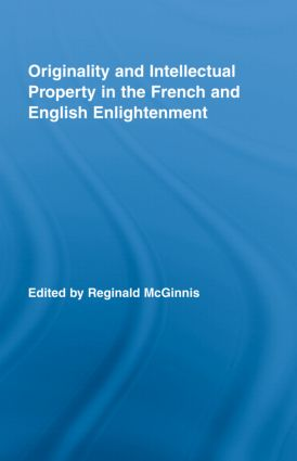 Originality and Intellectual Property in the French and English Enlightenment (Hardback) book cover