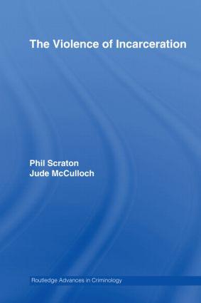 The Violence of Incarceration (Hardback) book cover