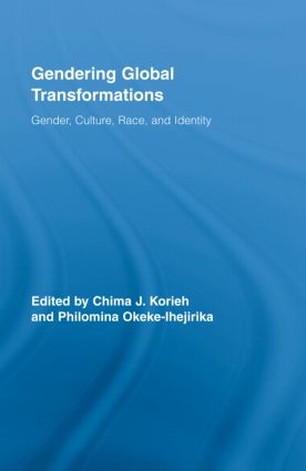 Gendering Global Transformations: Gender, Culture, Race, and Identity book cover