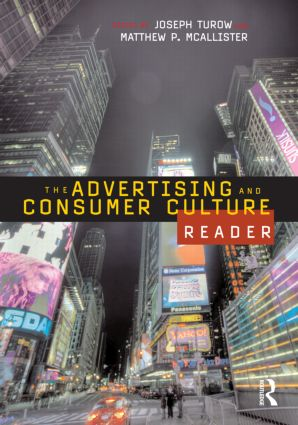 The Advertising and Consumer Culture Reader (Paperback) book cover