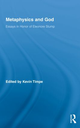 Metaphysics and God: Essays in Honor of Eleonore Stump book cover