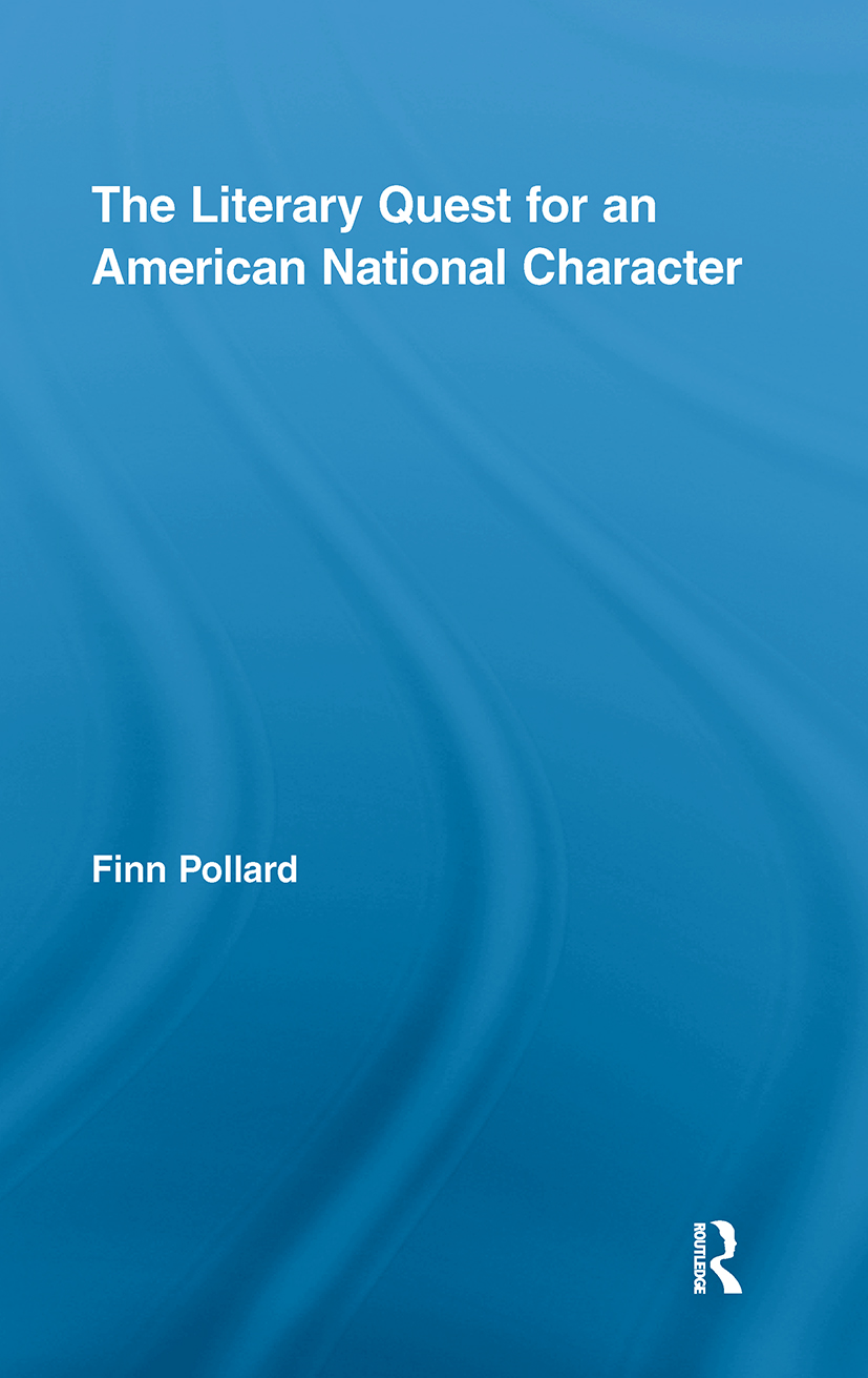 The Literary Quest for an American National Character: 1st Edition (Hardback) book cover